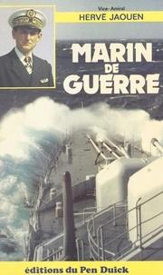 Hervé Jaouen - Marin de guerre.