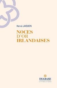 Hervé Jaouen - Noces d'or irlandaises.