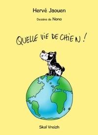 Hervé Jaouen - Quelle vie de chien !.