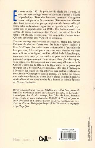 A Polytechnique X 1901. Enquête sur une promotion de polytechniciens de La Belle Epoque aux Trente Glorieuses