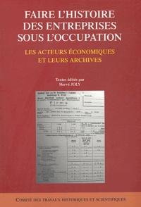 Deedr.fr Faire l'histoire des entreprises sous l'occupation - Les acteurs économiques et leurs archives Image
