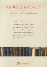 Hervé Joubeaux et Hubert Aupetit - My Mallarmé is rich - Mallarmé et le monde anglo-saxon.