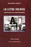 Hervé Joubert-Laurencin - La lettre volante - Quatre essais sur le cinéma d'animation.