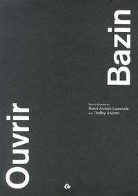 Hervé Joubert-Laurencin - Ouvrir Bazin.