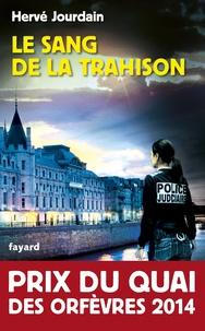 Hervé Jourdain - Le sang de la trahison.