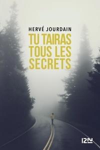 Hervé Jourdain - Tu tairas tous les secrets.