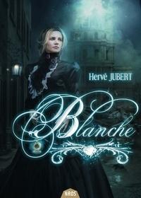 Hervé Jubert - Blanche.