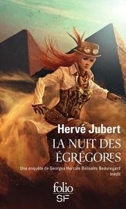Hervé Jubert - La nuit des égrégores.