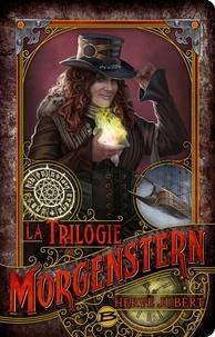 Hervé Jubert - La trilogie Morgenstern  : .