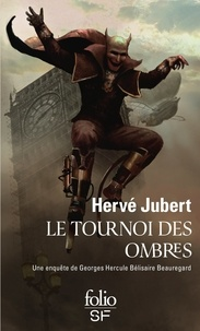 Hervé Jubert - Le tournoi des ombres.