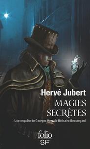 Hervé Jubert - Magies secrètes.