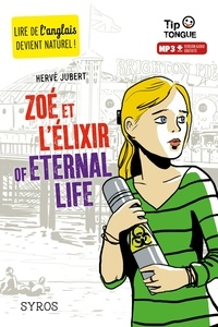 Hervé Jubert - Zoé et l'élixir of Eternal Life.