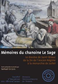Hervé-Julien Le Sage - Mémoires du chanoine Le Sage - Le diocèse de Saint-Brieuc de la fin de l'Ancien Régime à la monarchie de Juillet.