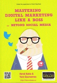 Mastering digital marketing like a boss... beyond social media.pdf