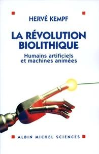 Hervé Kempf - La Révolution biolithique.
