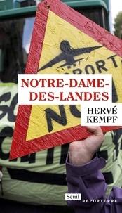 Hervé Kempf - Notre-Dame-des-Landes.