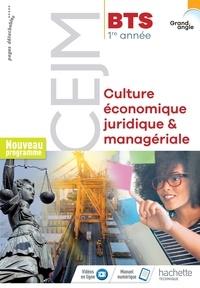 Hervé Kéradec et Claire Lheureux - Culture économique, juridique & managériale CEJM BTS 1re année Grand angle.