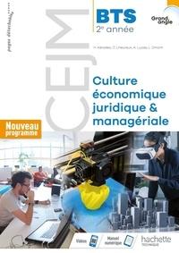 Hervé Kéradec et Claire Lheureux - Culture économique, juridique & managériale CEJM BTS 2e année Grand angle.