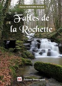 Hervé Kervern-Roque - Fables de la Rochette.