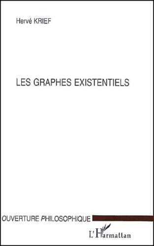 Hervé Krief - Les graphes existentiels.
