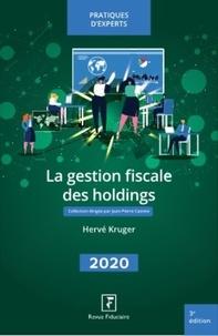 Hervé Kruger - La gestion fiscale des holdings.