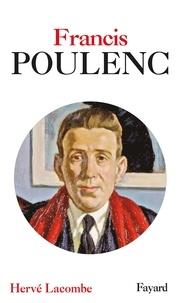 Hervé Lacombe - Francis Poulenc.