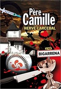 Hervé Larcebal - Père Camille.