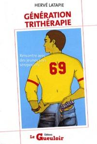 Hervé Latapie - Génération trithérapie - Rencontre avec des jeunes gays séropositifs.