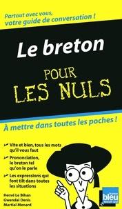Hervé Le Bihan et Gwendal Denis - Le breton pour les nuls.