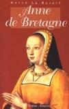 Hervé Le Boterf - Anne de Bretagne.