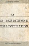 Hervé Le Boterf et  Dino - La vie parisienne sous l'Occupation (1) - 1940-1944. Paris bei Nacht.