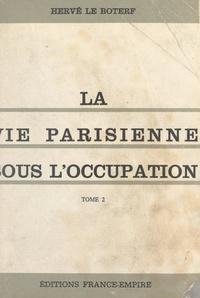 Hervé Le Boterf - La vie parisienne sous l'Occupation, 1940-1944 (Paris bei Nacht) (2).