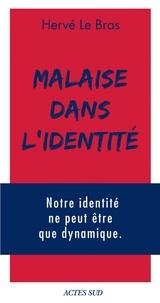 Hervé Le Bras - Malaise dans l'identité.