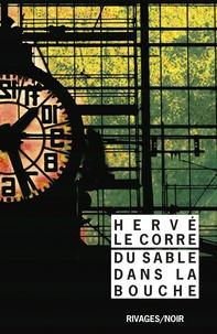 Hervé Le Corre - Du sable dans la bouche.