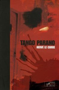 Hervé Le Corre - Tango parano.