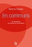 Hervé Le Crosnier - En communs - Une introduction aux communs de la connaissance, Avec un code pour télécharger la version epub.