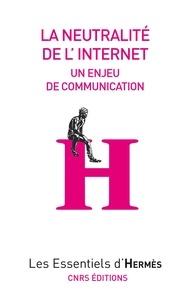 Hervé Le Crosnier et Valérie Schafer - La Neutralité d'internet - Un enjeu de communication.