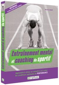 Entraînement mental et coaching du sportif- Apprendre à mieux se connaître et à créer les conditions optimales de performance - Hervé Le Deuff | Showmesound.org