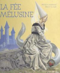 Hervé Le Gall et Michel Cordeboeuf - La fée Mélusine.