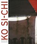 Hervé Le Goff - Ko Si-Chi - Edition bilingue français-anglais.