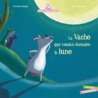 Hervé Le Goff et Christine Beigel - Mamie poule raconte Tome 1 : La vache qui voulait éteindre la lune.
