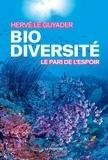 Hervé Le Guyader - Biodiversité : le pari de l'espoir.