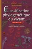 Hervé Le Guyader et Guillaume Lecointre - Classification phylogénétique du vivant - Tome 2, Plantes à fleurs, Cnidaires, Insectes, Squamates, Oiseaux, Téléostéens.