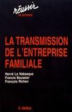 Hervé Le Nabasque et Francis Boussier - La transmission de l'entreprise familiale.