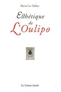 Hervé Le Tellier - Esthétique de l'Oulipo.