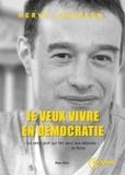 Hervé Lebreton - Je veux vivre en démocratie.