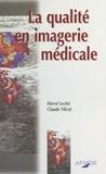 Hervé Leclet - La qualité en imagerie médicale.