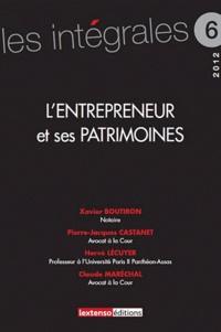 Hervé Lécuyer et Xavier Boutiron - L'entrepreneur et ses patrimoines.