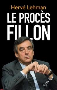 Hervé Lehman et Hervé Lehman - Le procès Fillon.