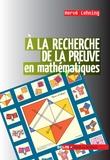 Hervé Lehning - À la recherche de la preuve en mathématiques.
